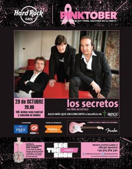 Hard Rock Cafe Madrid presenta a LOS SECRETOS en #Pinktober concierto a beneficio de la Asociación Española contra el Cáncer aecc Madrid